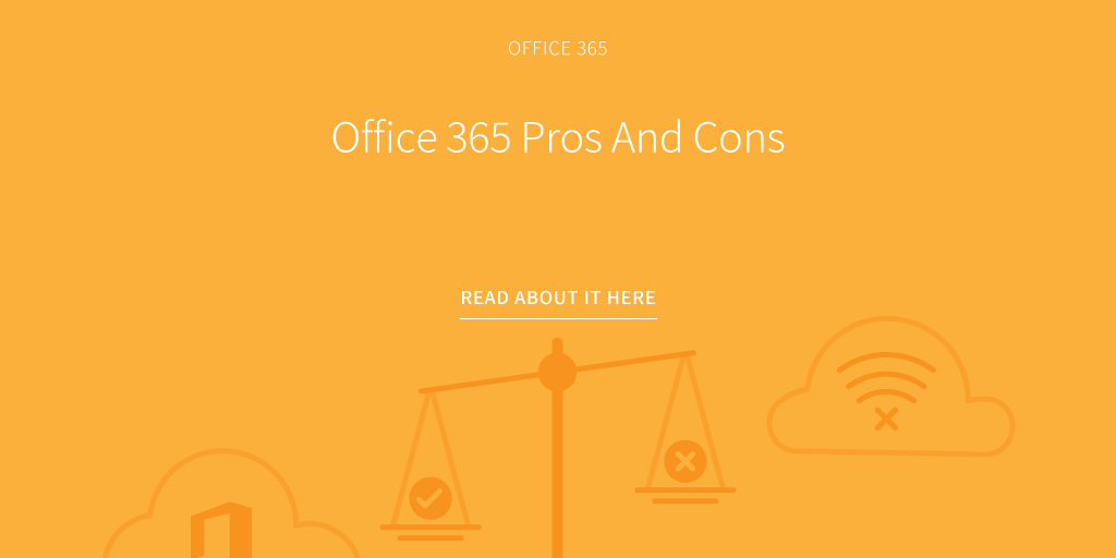 Office 365 Pros And Cons